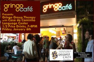 The Gringo Café will host this month's Gringo Group Therapy with the Casa do Caminho Language Center, Rio de Janeiro, Brazil News